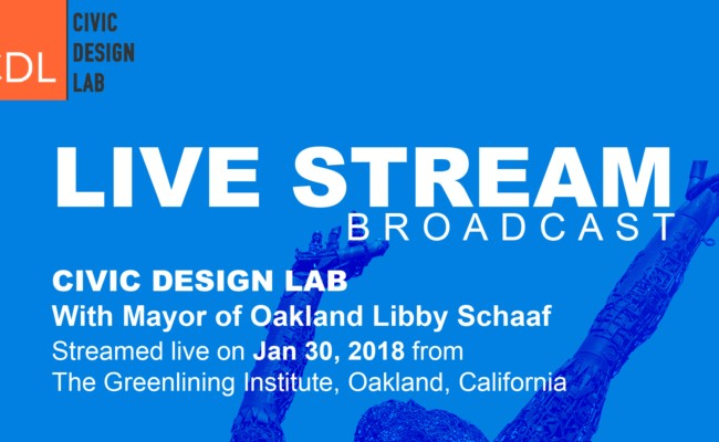 Civic Design Lab – City of Oakland