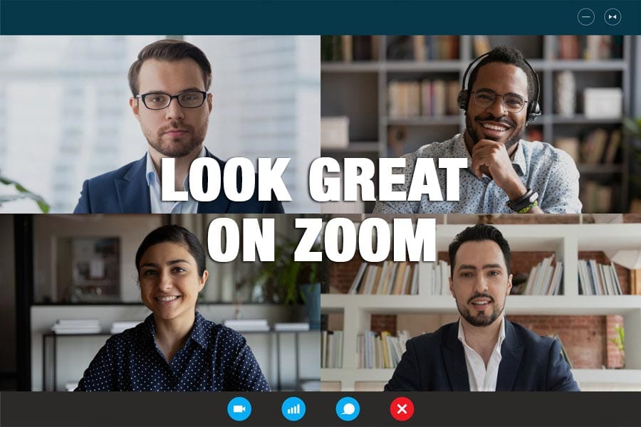 Look Great on Zoom